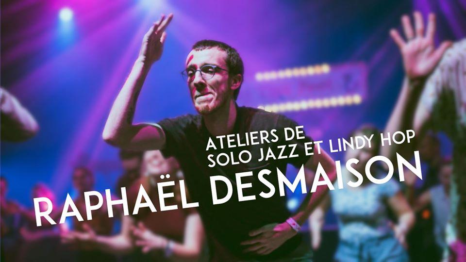 Atelier Solo Jazz et Lindy Hop avec Raphaël Desmaison